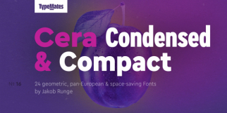 Cera Condensed and Compact (TypeMates)