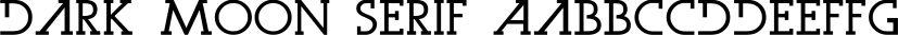 Dark Moon Serif font family by Weslo Fonts