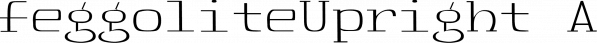 FeggoliteUpright font family by Ingrimayne Type