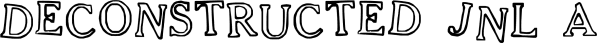 Deconstructed JNL font family by Jeff Levine Fonts