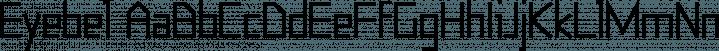 Eyebel font family by Ingrimayne Type