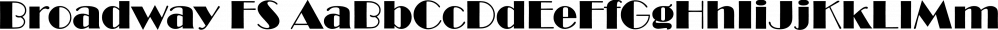 Broadway FS font family by FontSite Inc.