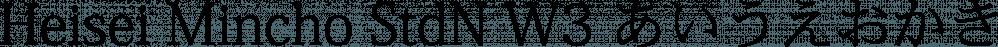 Heisei Mincho Stdn W3 font family by Adobe