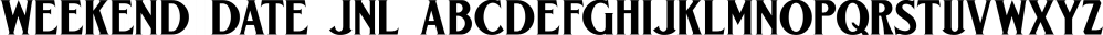 Weekend Date JNL font family by Jeff Levine Fonts