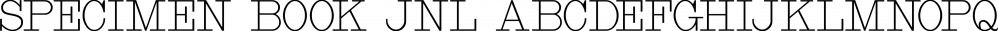 Specimen Book JNL font family by Jeff Levine Fonts