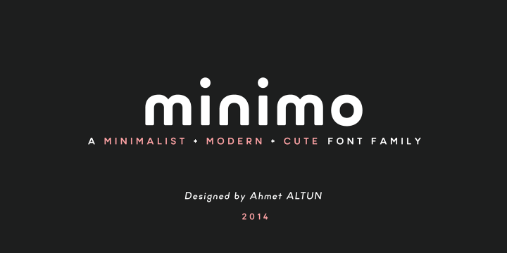 Minimo font family by Ahmet Altun